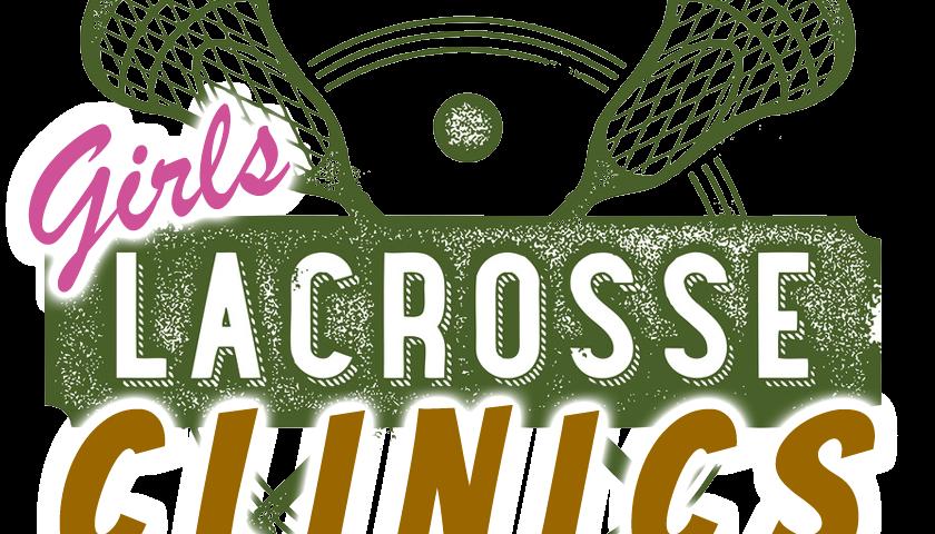 Girls Lacrosse Clinics